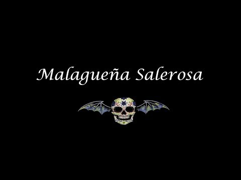 Avenged Sevenfold -  Malagueña Salerosa (La Malagueña) | Lyrics