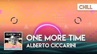 Alberto Ciccarini - One More Time ( Audio) [Miami Beats]