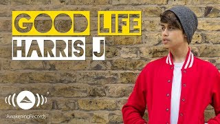 Video Harris J - Good Life | Official Audio download MP3, 3GP, MP4, WEBM, AVI, FLV Desember 2017