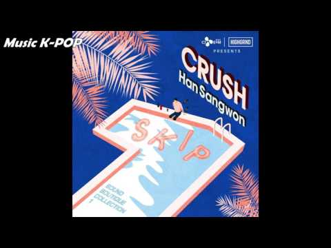 Crush, Han Sang Won - SKIP [AUDIO/MP3]