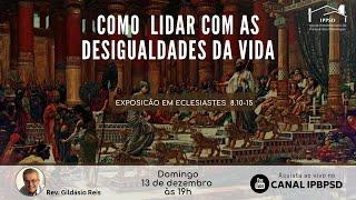 COMO LIDAR COM AS DESIGUALDADES. 13/12/2020