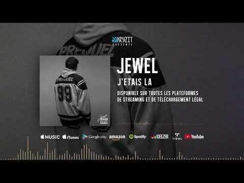 Jewel - J'étais là (audio)