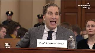 Noah Feldman's full opening statement   Trump impeachment hearings
