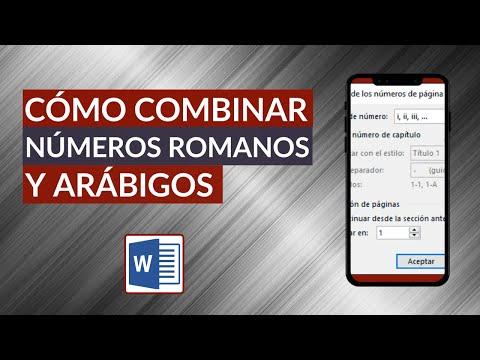 Cómo Poner, Escribir o Combinar Números Romanos y Arábigos en Word