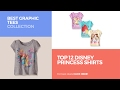 Top 12 Disney Princess Shirts // Best Graphic Tees Collection