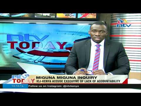 ICJ Kenya accuse executive of lack of accountability 720p