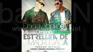 Daddy Yankee Ft Omega El Fuerte - Estrellita De Madruga (Mundial Prestige)