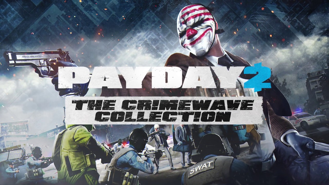 PAYDAY 2: Crimewave Collection trailer - YouTube