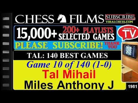 Tal: 140 Best Games (#10 of 140): Tal Mihail vs. Miles Anthony J thumbnail