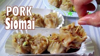 How To Make Pork Siomai I Siomai Recipe Filipino Style I Homemade Siomai