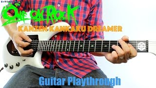 ONE OK ROCK - Kanzen Kankaku Dreamer (完全感覚ドリーマー) (Guitar Playthrough Cover By Guitar Junkie TV) HD thumbnail