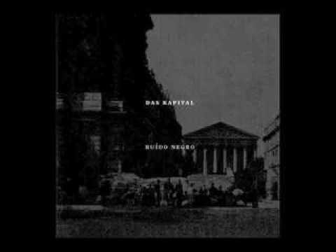 Das Kapital-Ruido Negro FULL ALBUM (Discos da máquina, 2011)