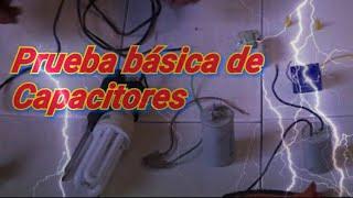 Comprobando el funcionamiento de los capacitores