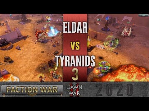 Dawn Of War 2 - Faction Wars 2020 | Eldar V Tyranids #3