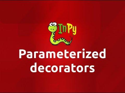 Parameterized Decorators in Python