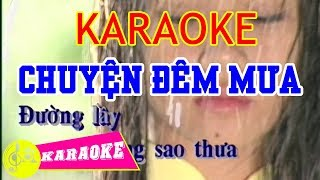 Chuyện Đêm Mưa Karaoke    Beat Chuẩn
