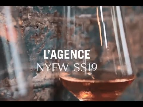 L'AGENCE Presents: NYFW 2018 and SS19 Collection