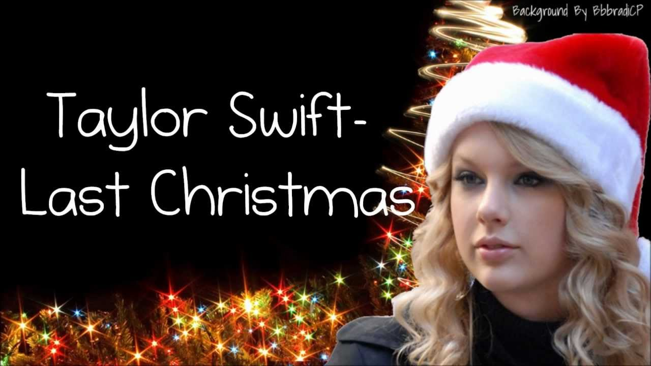 Taylor Swift- Last Christmas (Lyrics) - YouTube