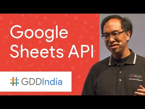 The Power and Flexibility of the New Google Sheets API (GDD India '17)