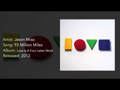 Jason Mraz - 93 Million Miles [HQ]