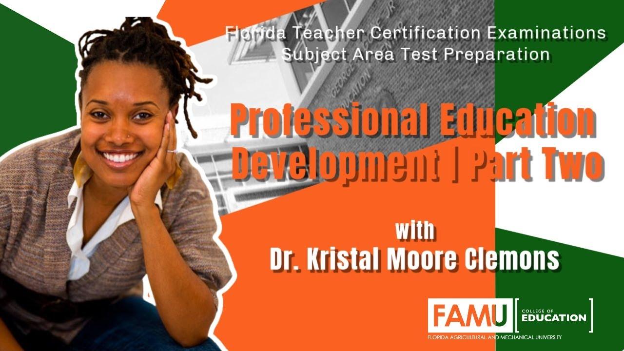 Famu College of Education |  FTCE Subject Area | Pt.2 | FAMU |