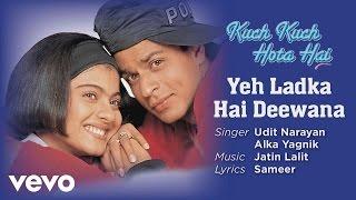 Gambar cover Yeh Ladka Hai Deewana Best Song - Kuch Kuch Hota Hai|Shah Rukh Khan|Kajol|Udit Narayan