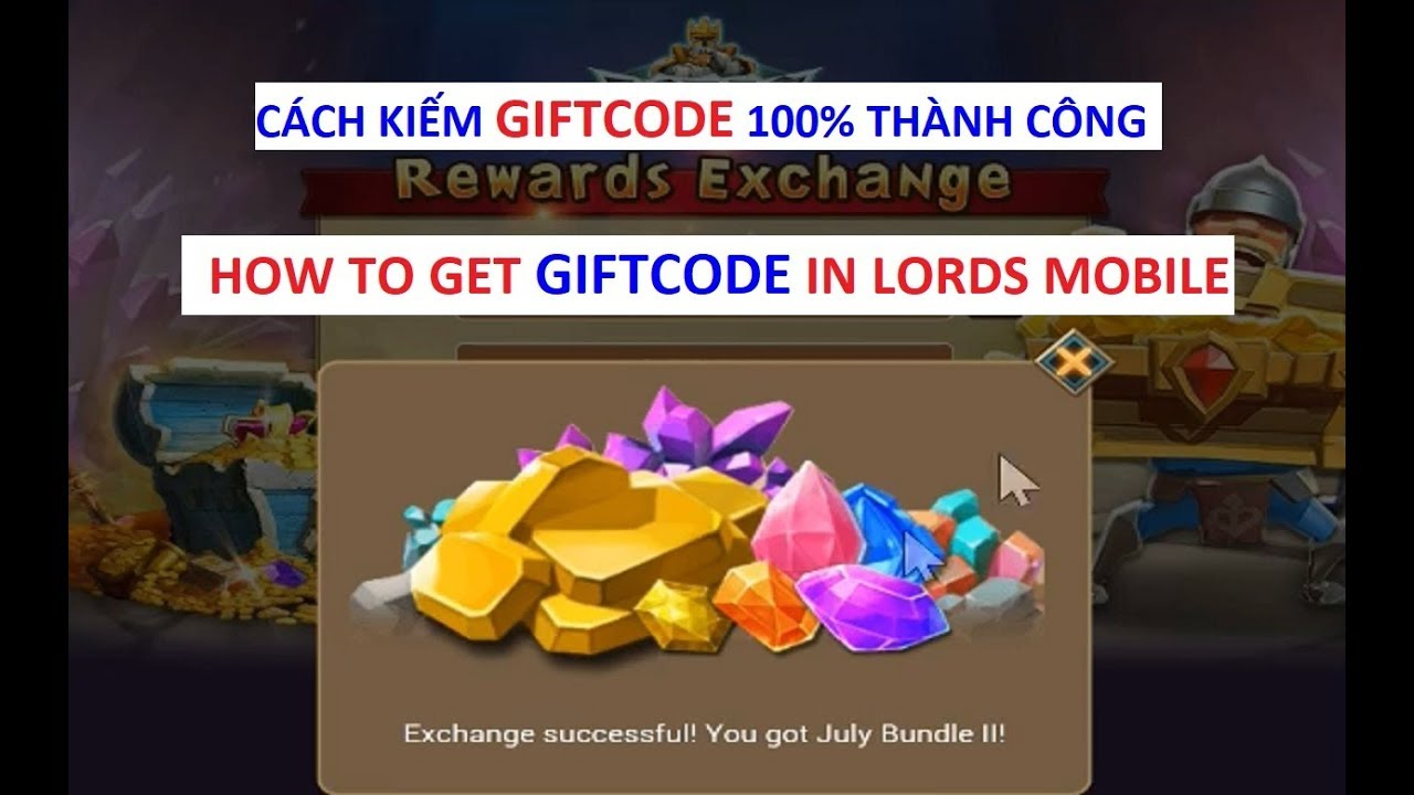 Cách kiếm giftcode (How to get giftcode) Lords Mobile