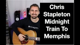 Chris Stapleton - Midnight Train To Memphis - Guitar Lesson - How To Play - Tutorial