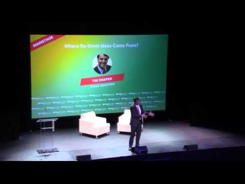 Tim Draper   Where Do Great Ideas Come From
