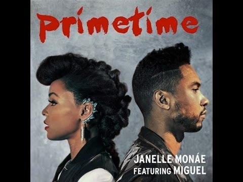 Janelle Mone PrimeTime Ft Miguel Lyrics YouTube