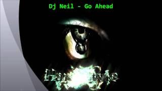 Dj Neil - Go Ahead