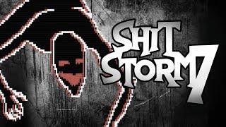 Shitstorm 7 - Faith