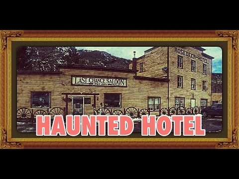 HAUNTED Rosedeer Hotel and Last Chance Saloon from YouTube · Duration:  8 minutes 20 seconds