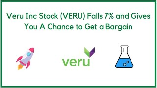 Veru Inc Stock (VERU) Falls 7% and Gives You a Chance to Get a Bargain