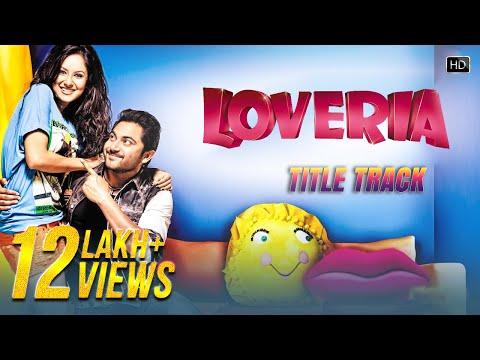 Download Loveria Title Song | Soham Chakraborty | Puja Banerjee | Samidh Mukherjee | Raja Chanda