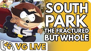 South Park: The Fractured but Whole - VG Live
