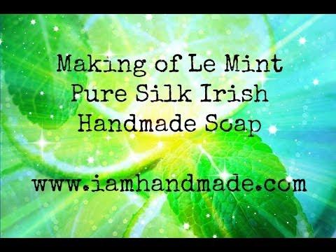 Making of Le Mint Pure Silk Irish Handmade Soap June 2014