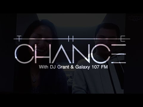 The Chance - Interview with DJ Grant Reid from Galaxy 107 FM