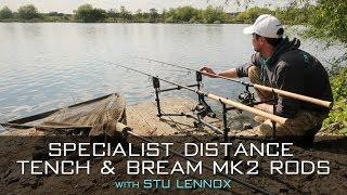 Specialist Distance Tench & Bream Mk2 Rods With Stu Lennox