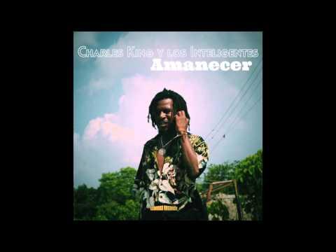 Amanecer - Charles King y los Inteligentes  (Llorona Records 2014)