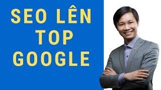 SEO là gì? Cách tự SEO lên Top Google (Kể cả người mới chưa biết)