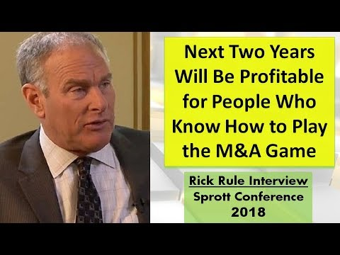 Rick Rule | Next Two Years Will Be Profitable for People Who Know How to Play the M&A Game
