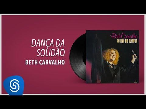 """Beth Carvalho - Dança Da Solidão (Álbum """"Ao Vivo No Olympia"""") [Áudio Oficial]"""
