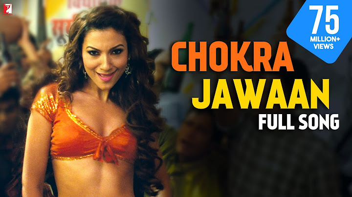chokra jawaan  full song  ishaqzaade  arjun kapoor gauhar khan  amit trivedi  sunidhi vishal