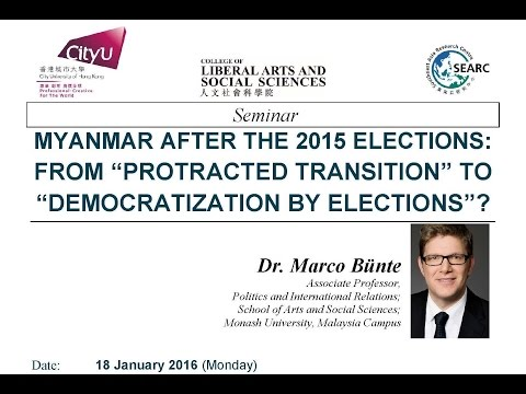 "Myanmar after the 2015 elections: from ""Protracted Transition"" to ""Democratization by Elections"""