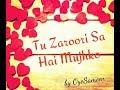 Download tu zaroori sa hai mujhko male version lyrics full audio MP3 song and Music Video
