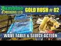 Gold Rush The Game #2 Wave Table & Sluice Action