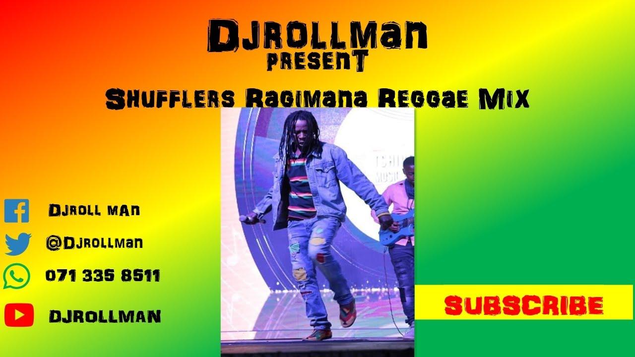 Download Djrollman Present Shufflers Ragimana Reggae Mix