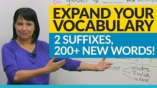 Vocabulary Hack: 2 suffixes, 200+ words!