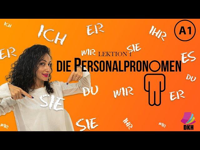 Personalpronomen - ich, du, er, sie, es / A1 Deutschkurs / Lektion 1 / Deutsch lernen / Learn german
